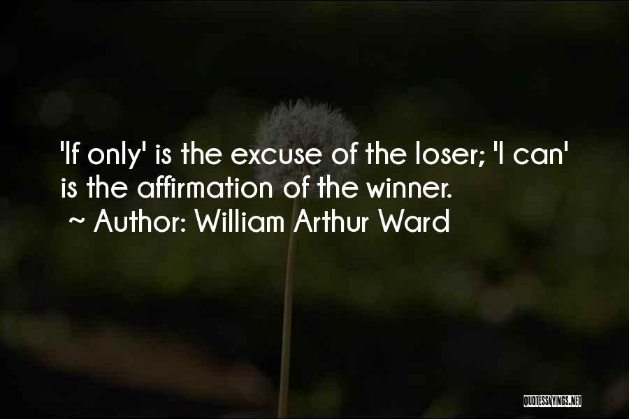 William Arthur Ward Quotes 1370473