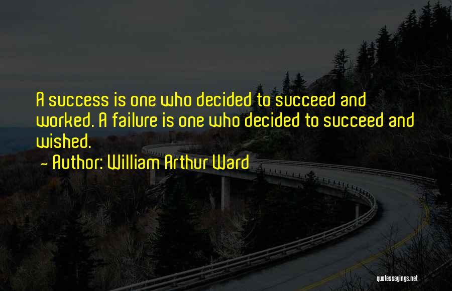 William Arthur Ward Quotes 1374064