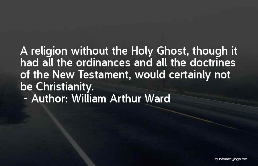 William Arthur Ward Quotes 1392877
