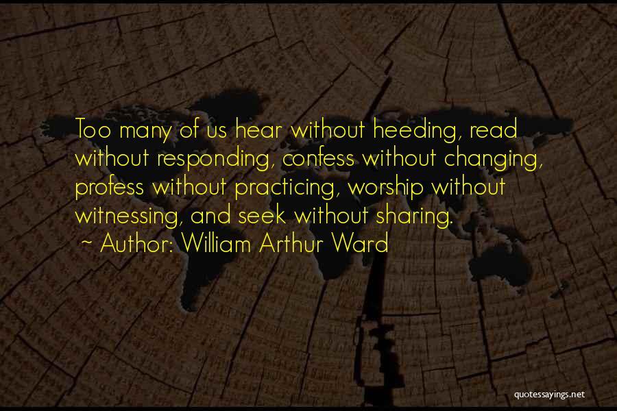 William Arthur Ward Quotes 1499814