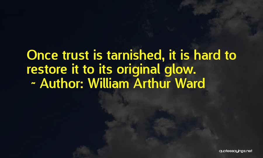 William Arthur Ward Quotes 1646642