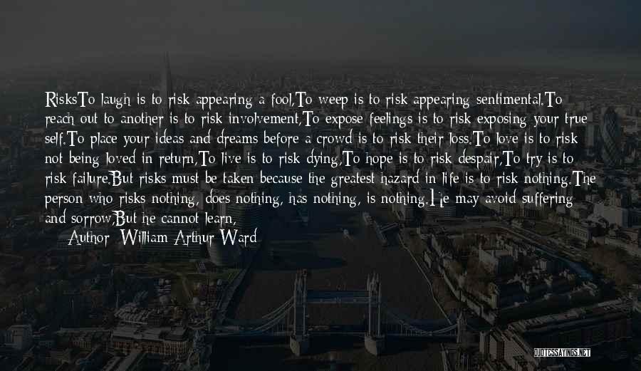 William Arthur Ward Quotes 1746865