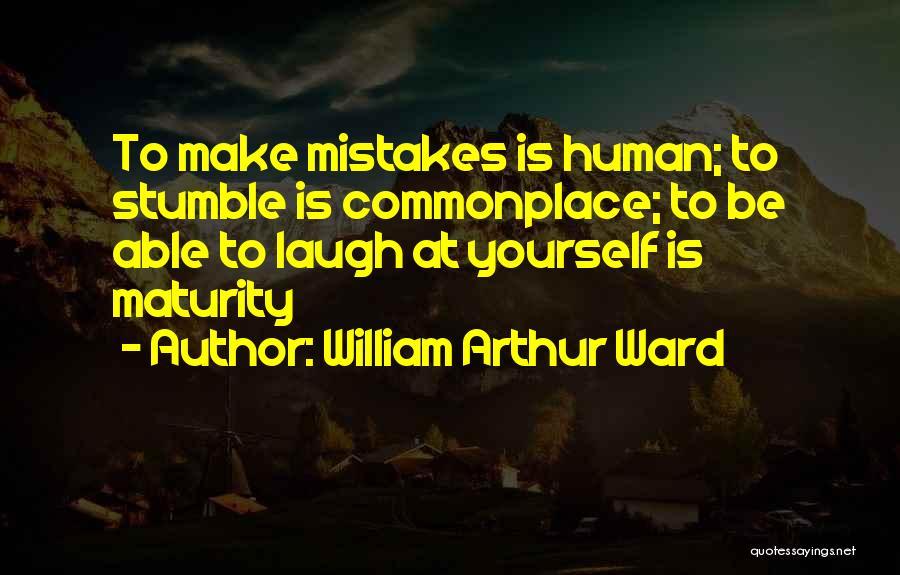 William Arthur Ward Quotes 1824072