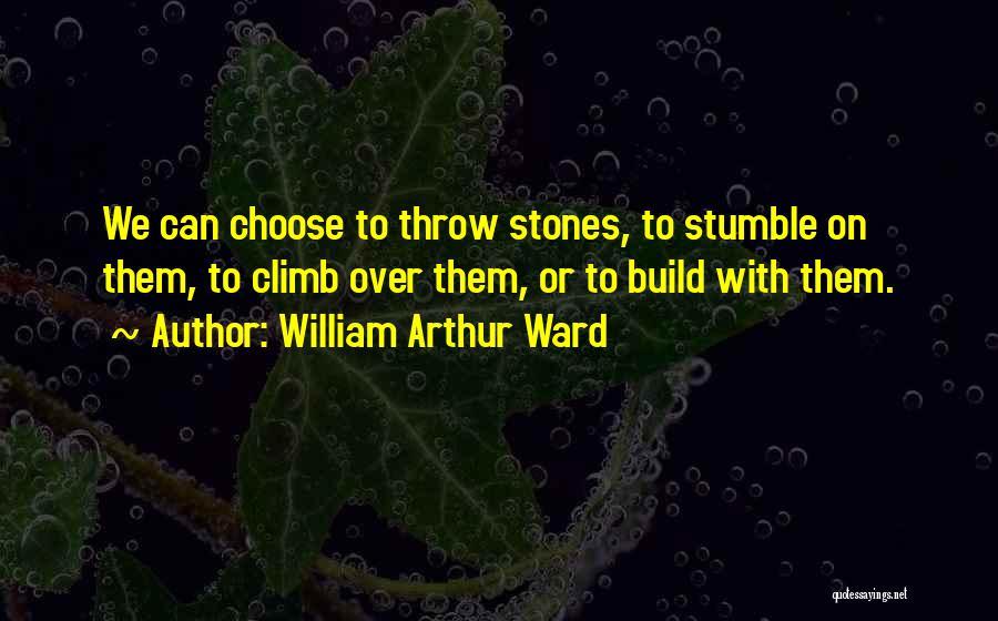 William Arthur Ward Quotes 1836300