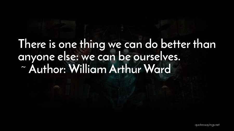 William Arthur Ward Quotes 1869641