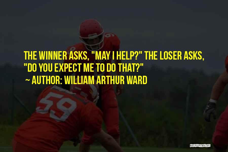 William Arthur Ward Quotes 1986778