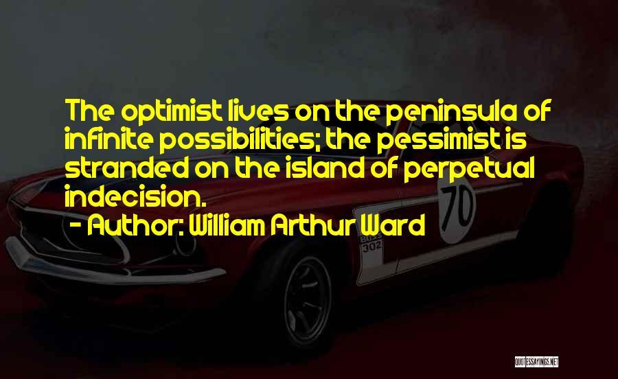 William Arthur Ward Quotes 2154536