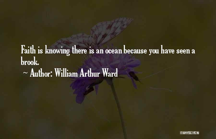 William Arthur Ward Quotes 2268225
