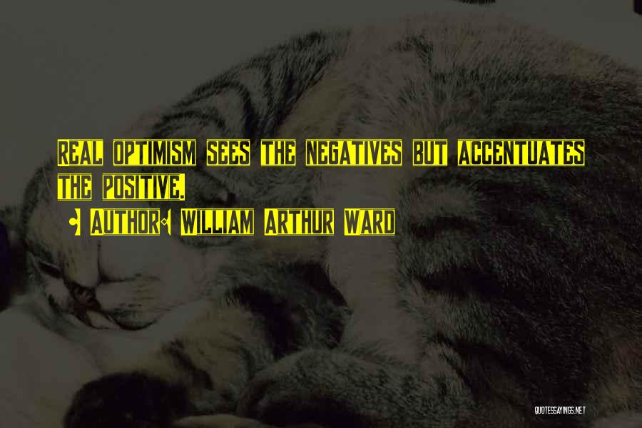 William Arthur Ward Quotes 306384