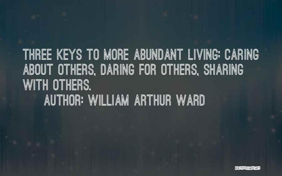 William Arthur Ward Quotes 358091
