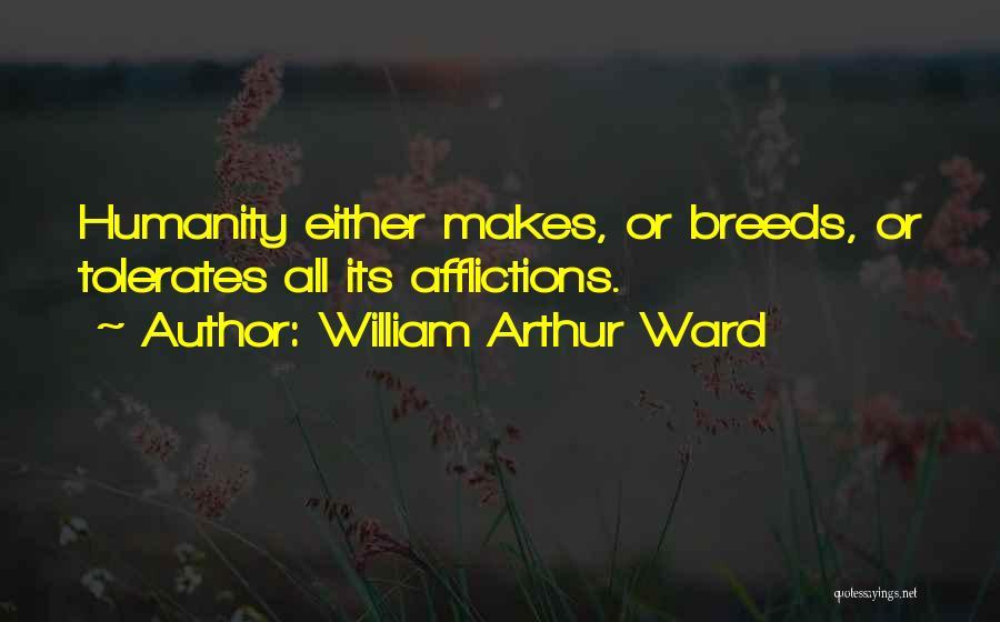 William Arthur Ward Quotes 360118