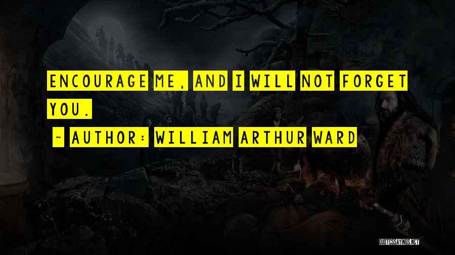 William Arthur Ward Quotes 461750