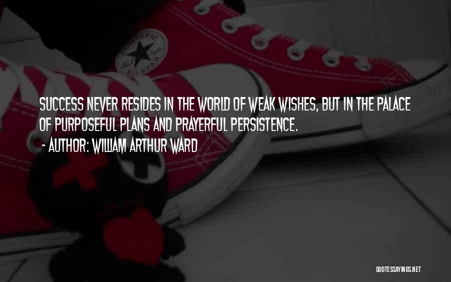 William Arthur Ward Quotes 500273