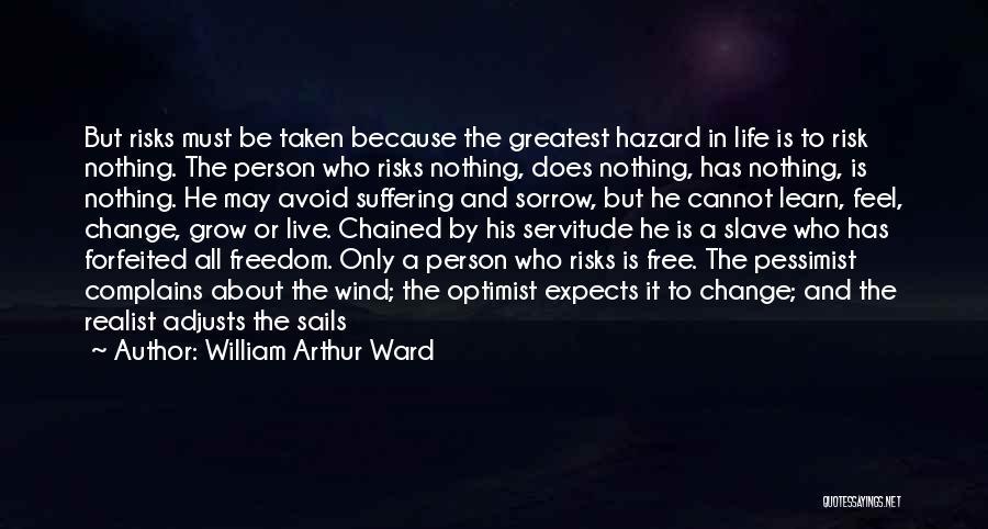 William Arthur Ward Quotes 515827