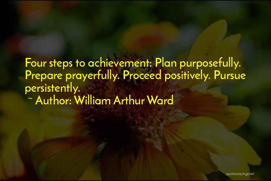 William Arthur Ward Quotes 607396