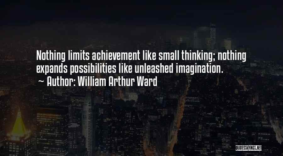 William Arthur Ward Quotes 639569