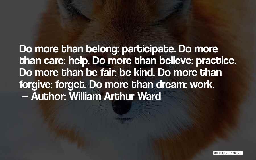 William Arthur Ward Quotes 763533