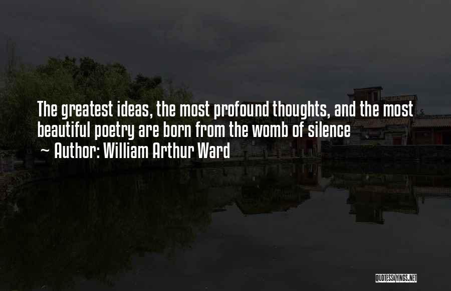 William Arthur Ward Quotes 796905