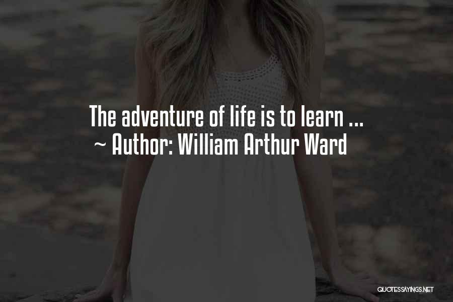 William Arthur Ward Quotes 973583