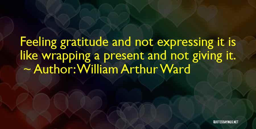 William Arthur Ward Quotes 990888
