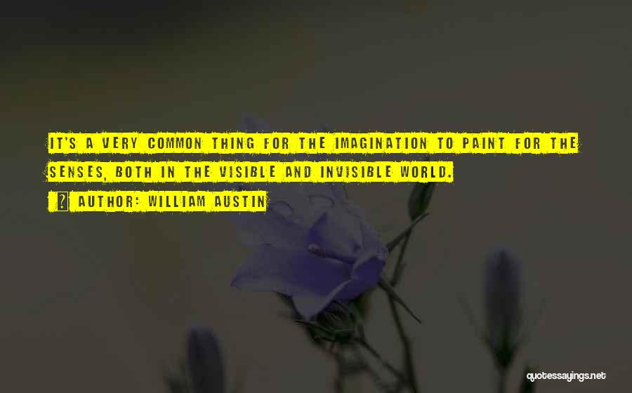 William Austin Quotes 671082