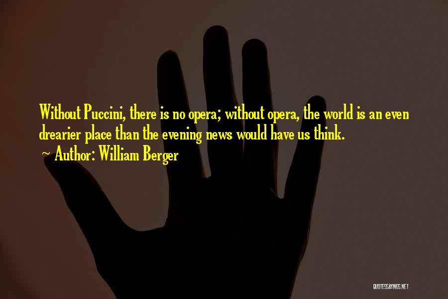 William Berger Quotes 1549992