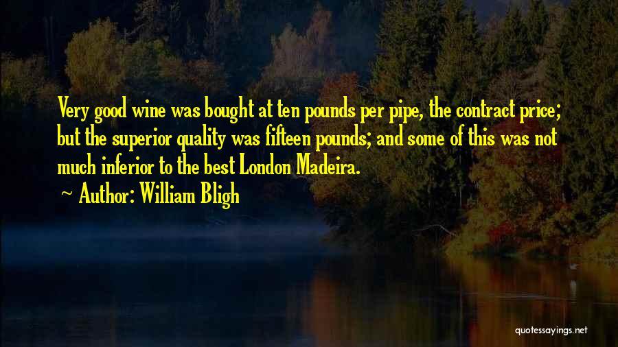 William Bligh Quotes 1214279