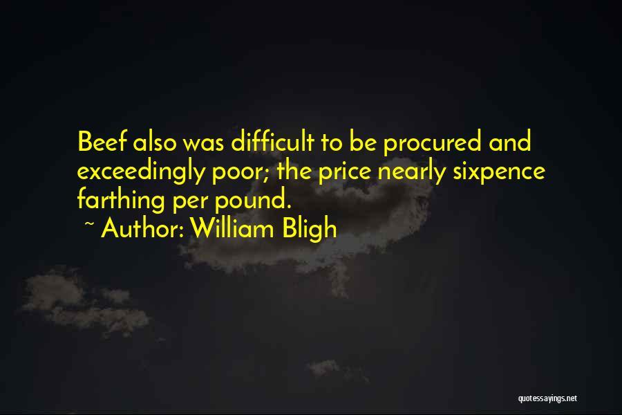 William Bligh Quotes 1677455