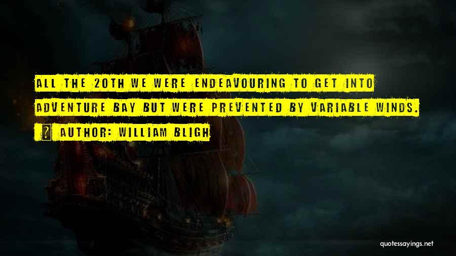 William Bligh Quotes 1873299