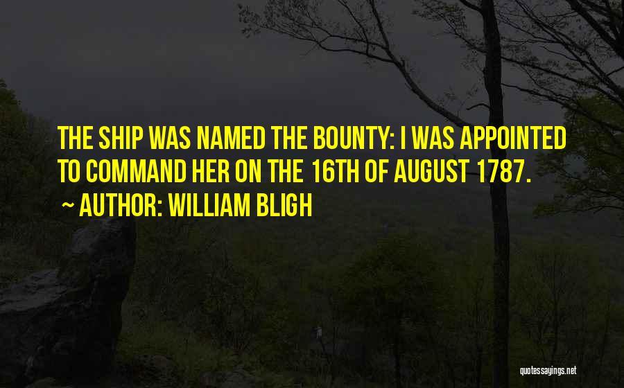 William Bligh Quotes 809843