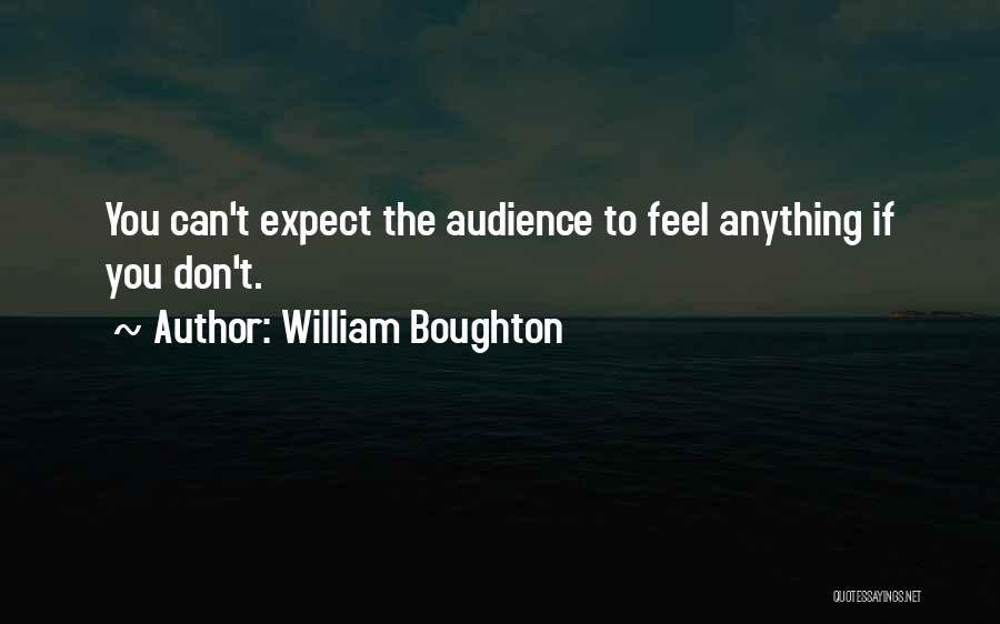 William Boughton Quotes 1935376