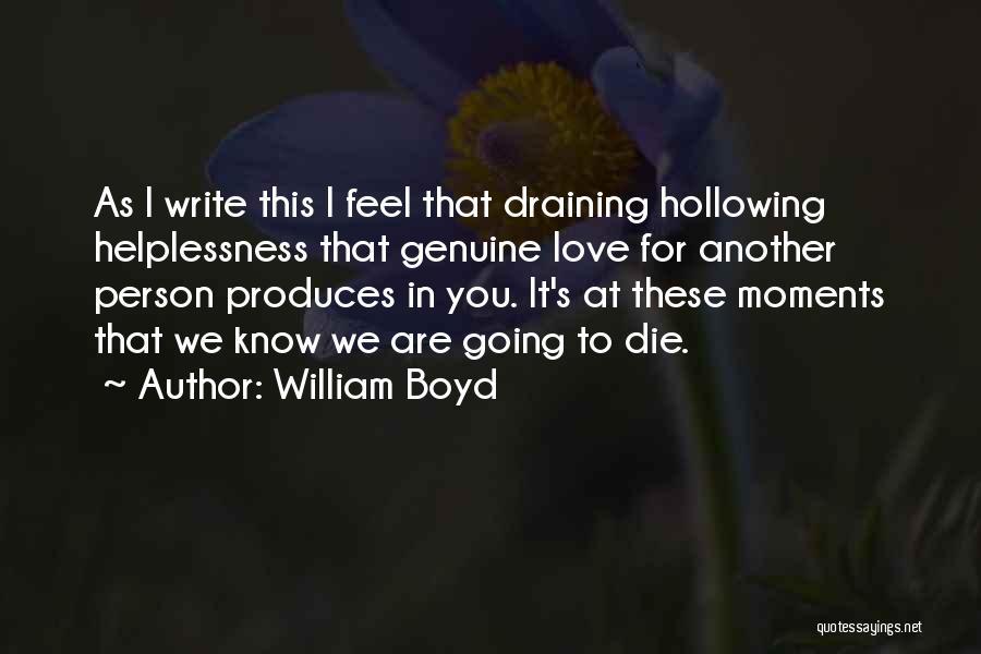William Boyd Love Quotes By William Boyd