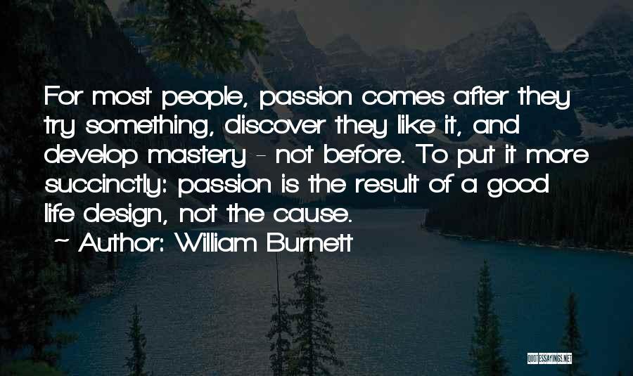 William Burnett Quotes 346992