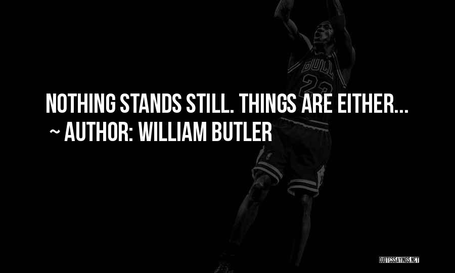 William Butler Quotes 1596459