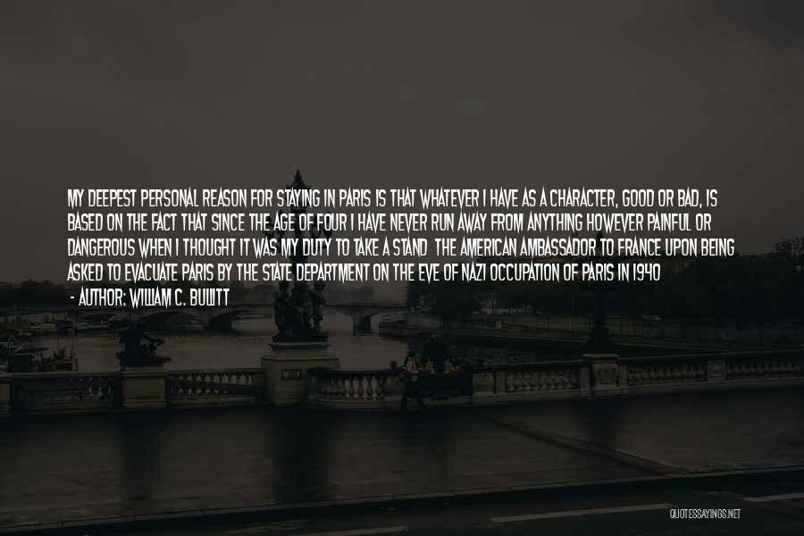 William C. Bullitt Quotes 1136958