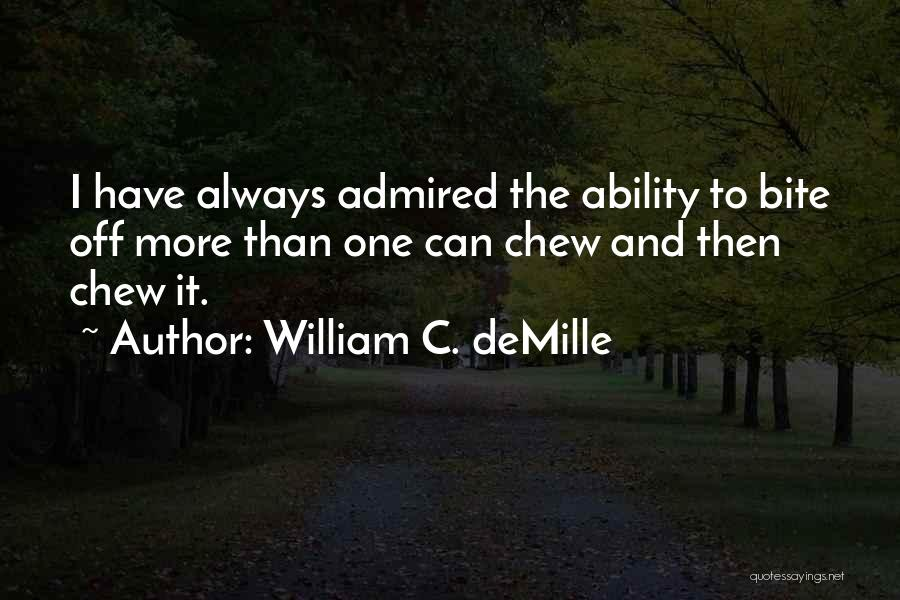 William C. DeMille Quotes 1415629