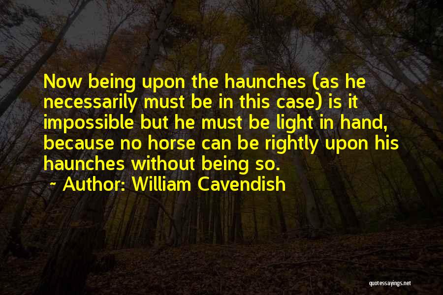 William Cavendish Quotes 1282740