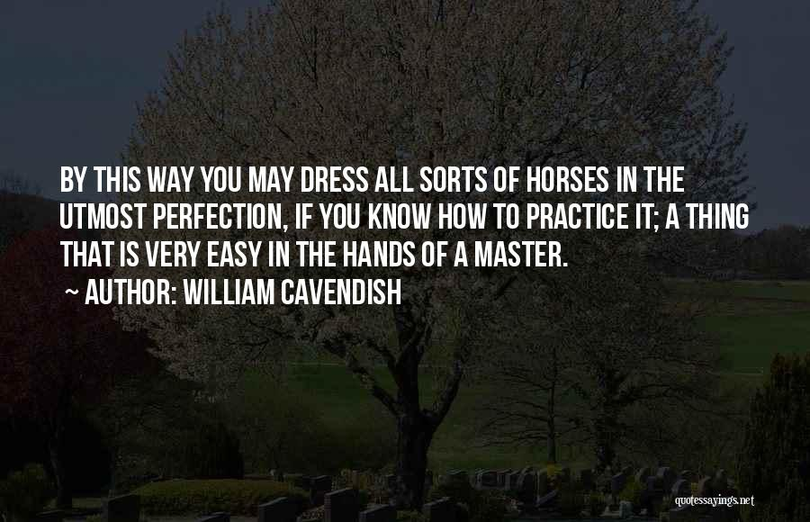 William Cavendish Quotes 1830933