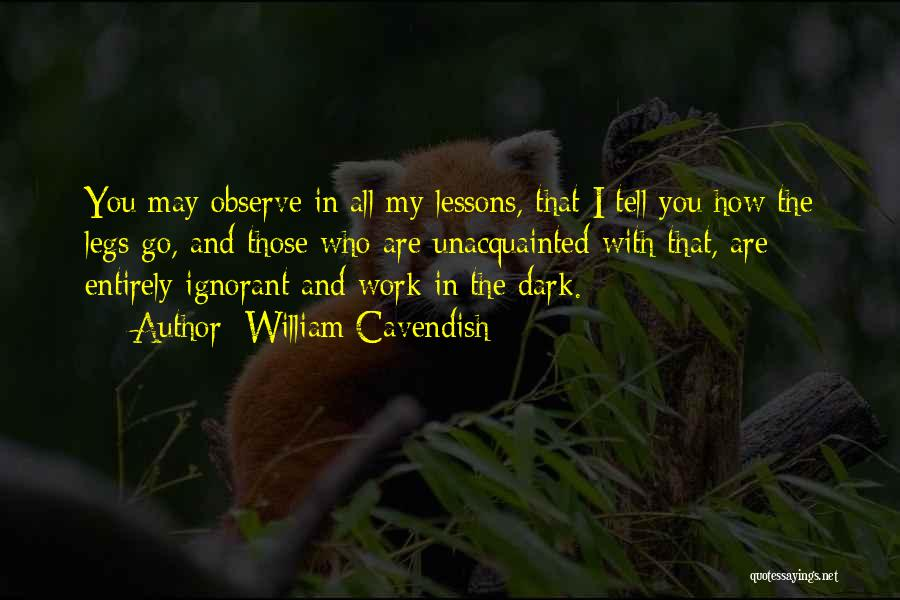 William Cavendish Quotes 2231808