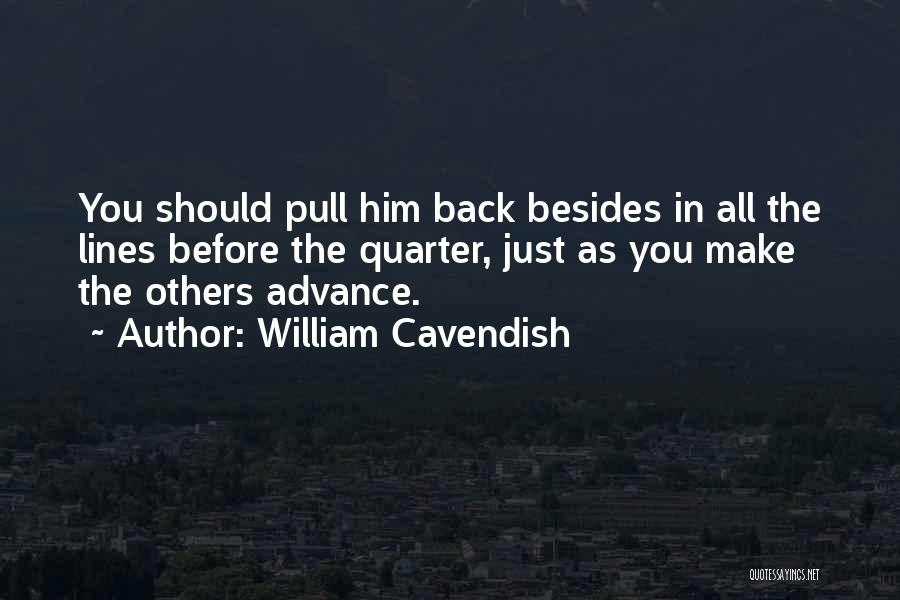 William Cavendish Quotes 691323