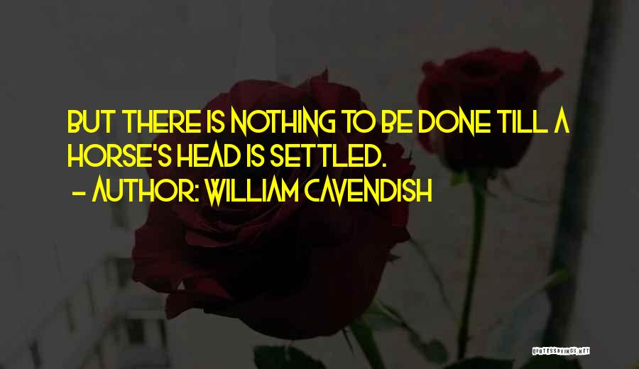 William Cavendish Quotes 923108