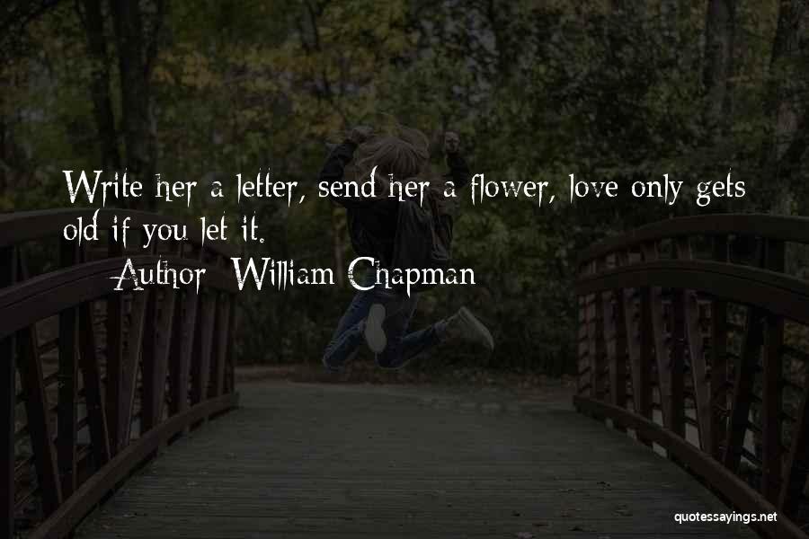 William Chapman Quotes 1165612
