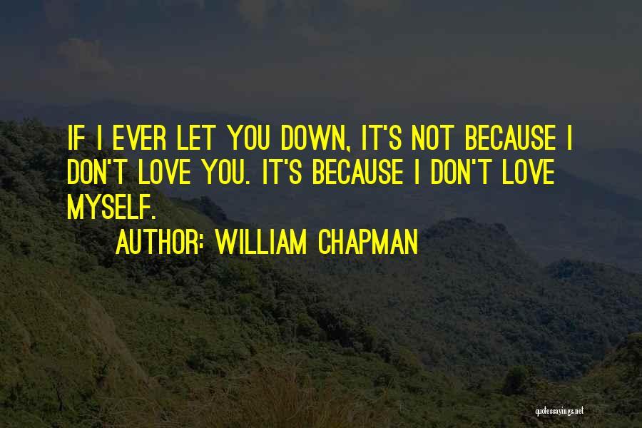 William Chapman Quotes 568393