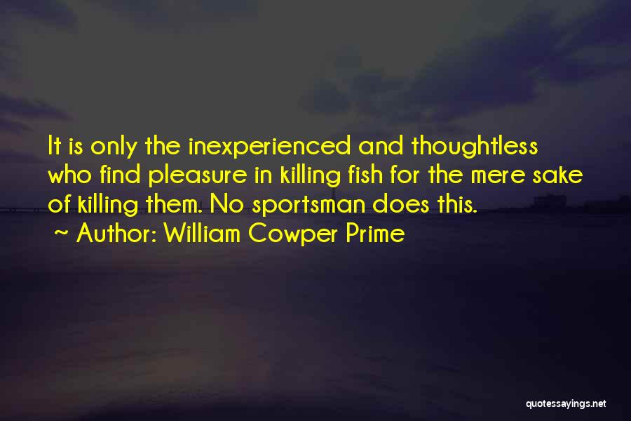 William Cowper Prime Quotes 1487584