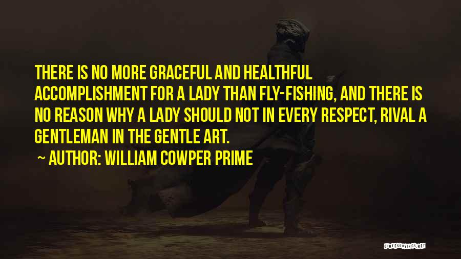 William Cowper Prime Quotes 1706378