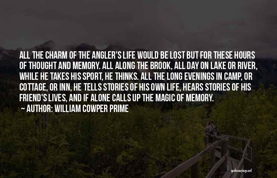 William Cowper Prime Quotes 2073719