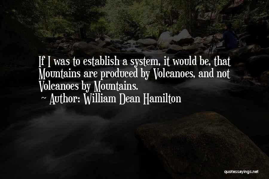 William Dean Hamilton Quotes 1670720