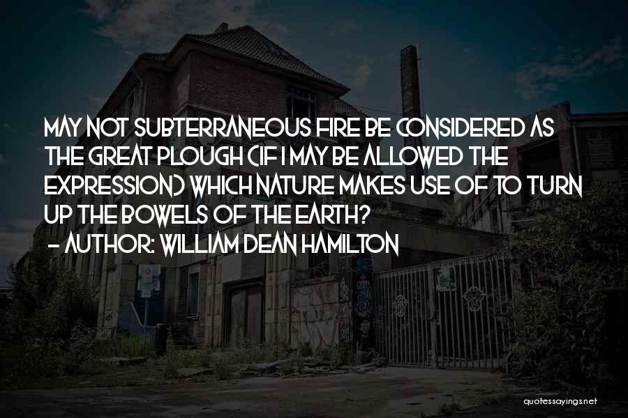 William Dean Hamilton Quotes 617352
