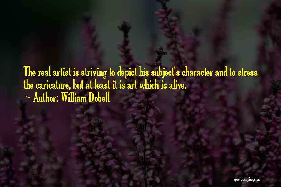 William Dobell Quotes 1327753