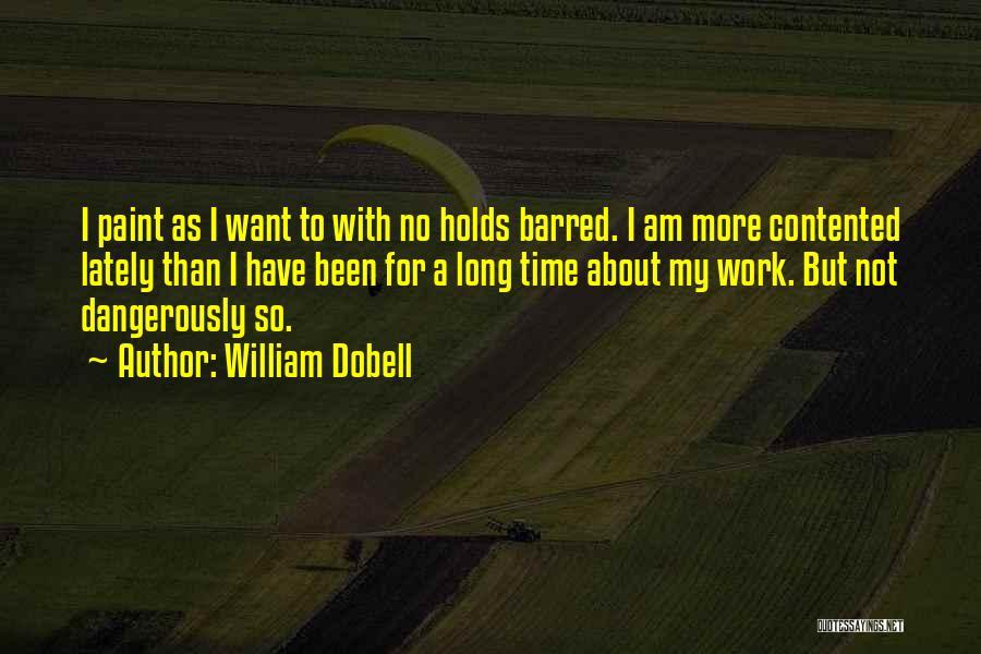 William Dobell Quotes 2235393
